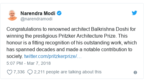 Twitter post by @narendramodi: Congratulations to renowned architect Balkrishna Doshi for winning the prestigious Pritzker Architecture Prize. This honour is a fitting recognition of his outstanding work, which has spanned decades and made a notable contribution to society.