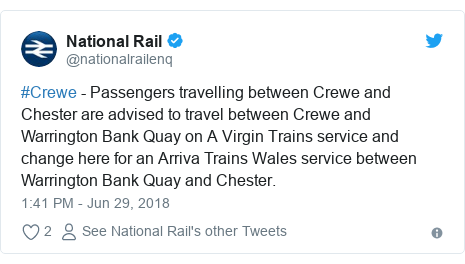 Twitter post by @nationalrailenq: #Crewe - Passengers travelling between Crewe and Chester are advised to travel between Crewe and Warrington Bank Quay on A Virgin Trains service and change here for an Arriva Trains Wales service between Warrington Bank Quay and Chester.