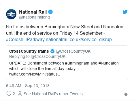 Twitter post by @nationalrailenq: No trains between Birmingham New Street and Nuneaton until the end of service on Friday 14 September - #ColeshillParkway