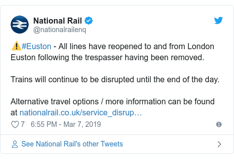 Twitter post by @nationalrailenq: ⚠️#Euston - All lines have reopened to and from London Euston following the trespasser having been removed.Trains will continue to be disrupted until the end of the day.Alternative travel options / more information can be found at
