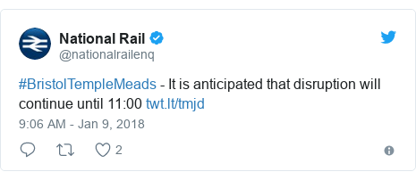 Twitter post by @nationalrailenq: #BristolTempleMeads - It is anticipated that disruption will continue until 11 00