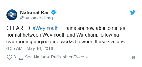 Twitter post by @nationalrailenq: CLEARED  #Weymouth - Trains are now able to run as normal between Weymouth and Wareham, following overrunning engineering works between these stations.