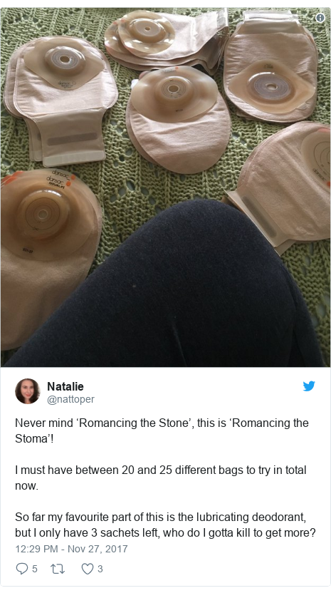 Twitter post by @nattoper: Never mind 'Romancing the Stone', this is 'Romancing the Stoma'!I must have between 20 and 25 different bags to try in total now.So far my favourite part of this is the lubricating deodorant, but I only have 3 sachets left, who do I gotta kill to get more?