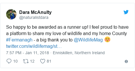 Twitter post by @naturalistdara: So happy to be awarded as a runner up! I feel proud to have a platform to share my love of wildlife and my home County #Fermanagh - a big thank you to @WildlifeMag ☺️