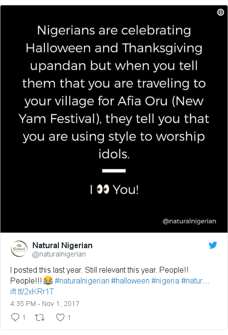 Twitter post by @naturalnigerian: I posted this last year. Still relevant this year. People!! People!!!😂 #naturalnigerian #halloween #nigeria #natur…