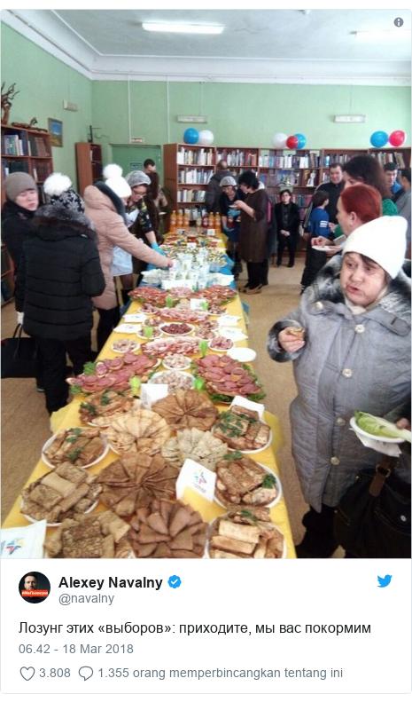 Twitter pesan oleh @navalny: Лозунг этих «выборов»  приходите, мы вас покормим