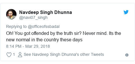Twitter post by @navi07_singh: Oh! You got offended by the truth sir? Never mind. Its the new normal in the country these days