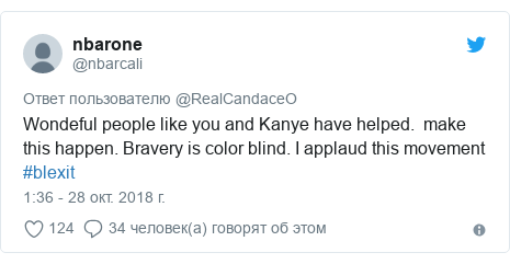 Twitter пост, автор: @nbarcali: Wondeful people like you and Kanye have helped.  make this happen. Bravery is color blind. I applaud this movement #blexit