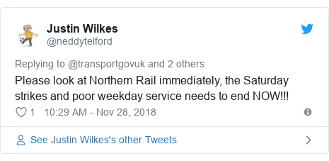 Twitter post by @neddytelford: Please look at Northern Rail immediately, the Saturday strikes and poor weekday service needs to end NOW!!!