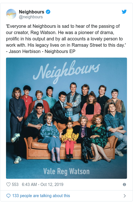 Twitter post by @neighbours: 'Everyone at Neighbours is sad to hear of the passing of our creator, Reg Watson. He was a pioneer of drama, prolific in his output and by all accounts a lovely person to work with. His legacy lives on in Ramsay Street to this day.' - Jason Herbison - Neighbours EP