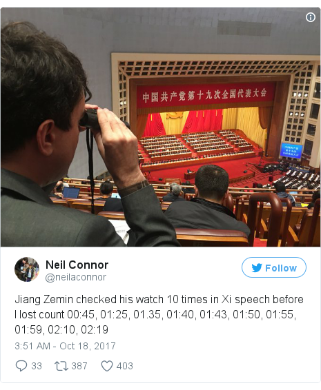 Twitter post by @neilaconnor: Jiang Zemin checked his watch 10 times in Xi speech before I lost count 00 45, 01 25, 01.35, 01 40, 01 43, 01 50, 01 55, 01 59, 02 10, 02 19