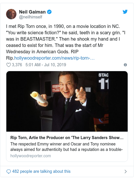 """Twitter post by @neilhimself: I met Rip Torn once, in 1990, on a movie location in NC. """"You write science fiction?"""" he said, teeth in a scary grin. """"I was in BEASTMASTER."""" Then he shook my hand and I ceased to exist for him. That was the start of Mr Wednesday in American Gods. RIP Rip."""