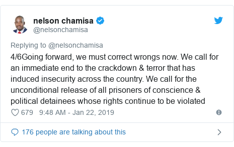 Twitter post by @nelsonchamisa: 4/6Going forward, we must correct wrongs now. We call for an immediate end to the crackdown & terror that has induced insecurity across the country. We call for the unconditional release of all prisoners of conscience & political detainees whose rights continue to be violated