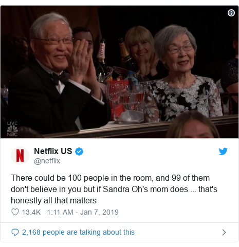 Twitter post by @netflix: There could be 100 people in the room, and 99 of them don't believe in you but if Sandra Oh's mom does ... that's honestly all that matters