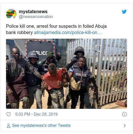 Twitter wallafa daga @newsarcosnation: Police kill one, arrest four suspects in foiled Abuja bankrobbery