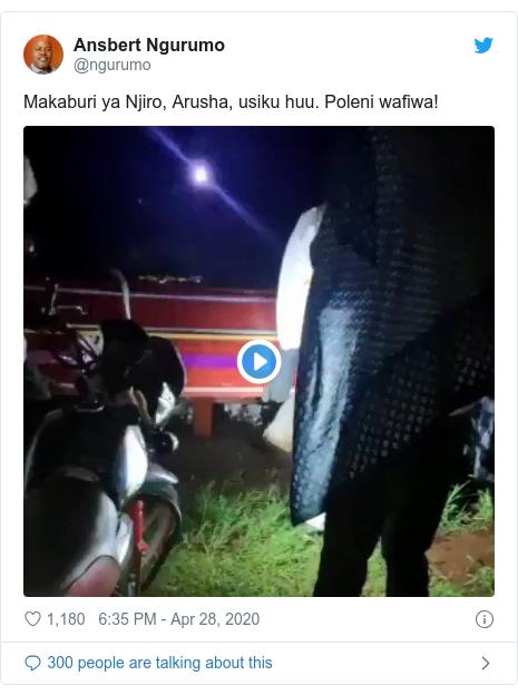 Twitter post by @ngurumo: Makaburi ya Njiro, Arusha, usiku huu. Poleni wafiwa!