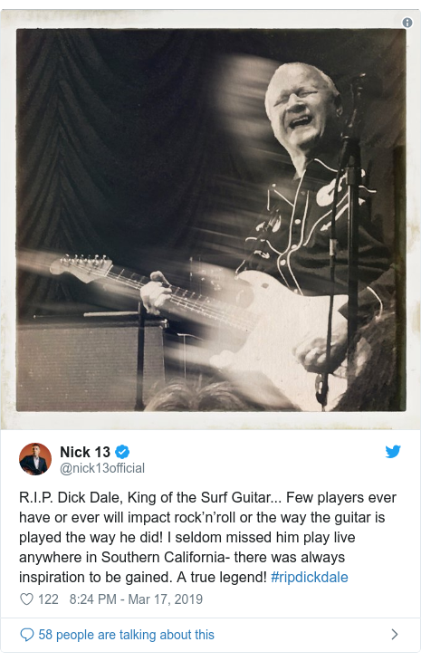 Twitter post by @nick13official: R.I.P. Dick Dale, King of the Surf Guitar... Few players ever have or ever will impact rock'n'roll or the way the guitar is played the way he did! I seldom missed him play live anywhere in Southern California- there was always inspiration to be gained. A true legend! #ripdickdale