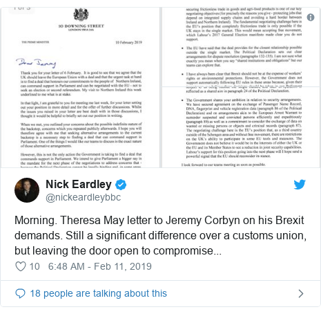 Twitter post by @nickeardleybbc: Morning. Theresa May letter to Jeremy Corbyn on his Brexit demands. Still a significant difference over a customs union, but leaving the door open to compromise...
