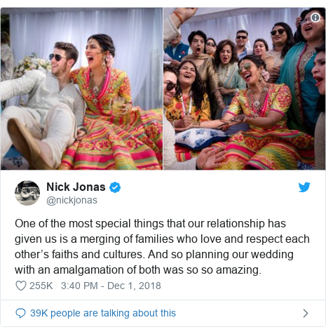 Twitter post by @nickjonas: One of the most special things that our relationship has given us is a merging of families who love and respect each other's faiths and cultures. And so planning our wedding with an amalgamation of both was so so amazing.