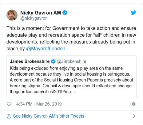 Twitter post by @nickygavron: This is a moment for Government to take action and ensure adequate play and recreation space for *all* children in new developments, reflecting the measures already being put in place by @MayorofLondon