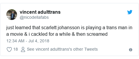 Twitter post by @nicodellafabs: just learned that scarlett johansson is playing a trans man in a movie & i cackled for a while & then screamed