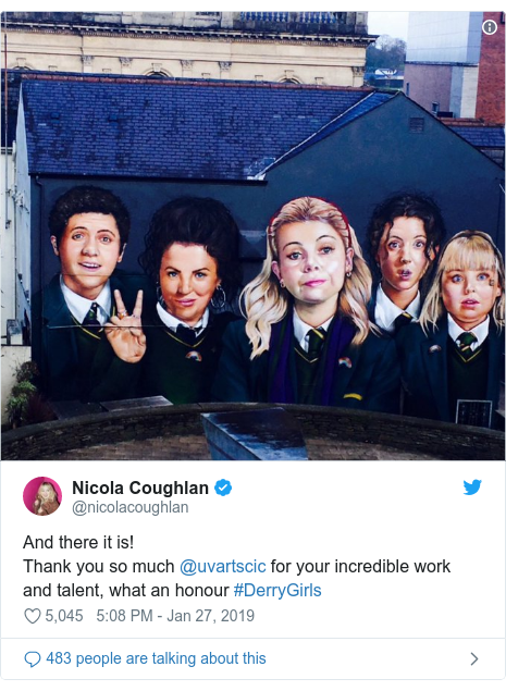 Twitter post by @nicolacoughlan: And there it is! Thank you so much @uvartscic for your incredible work and talent, what an honour #DerryGirls