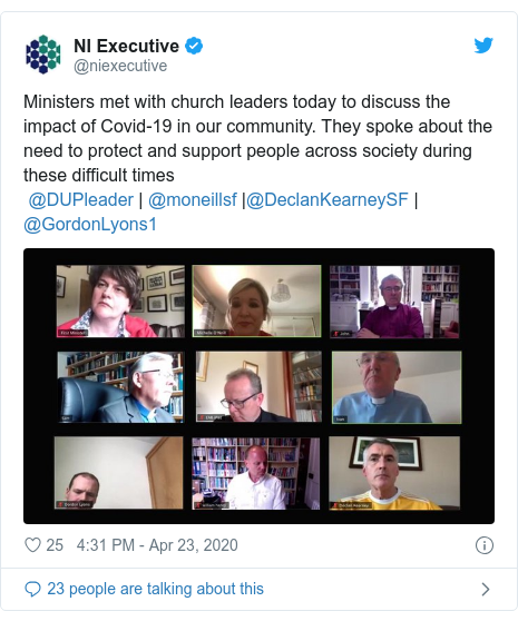 Twitter post by @niexecutive: Ministers met with church leaders today to discuss the impact of Covid-19 in our community. They spoke about the need to protect and support people across society during these difficult times   @DUPleader | @moneillsf |@DeclanKearneySF | @GordonLyons1