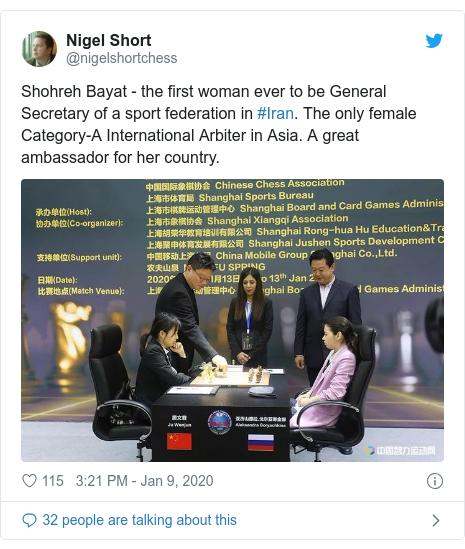 Twitter post by @nigelshortchess: Shohreh Bayat - the first woman ever to be General Secretary of a sport federation in #Iran. The only female Category-A International Arbiter in Asia. A great ambassador for her country.