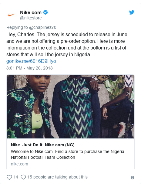 Twitter post by @nikestore: Hey, Charles. The jersey is scheduled to release in June and we are not offering a pre-order option. Here is more information on the collection and at the bottom is a list of stores that will sell the jersey in Nigeria.