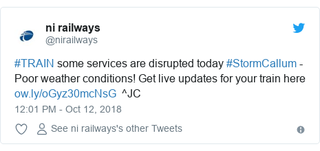 Twitter post by @nirailways: #TRAIN some services are disrupted today #StormCallum - Poor weather conditions! Get live updates for your train here   ^JC