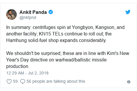Twitter post by @nktpnd: In summary  centrifuges spin at Yongbyon, Kangson, and another facility; KN15 TELs continue to roll out; the Hamhung solid-fuel shop expands considerably.We shouldn't be surprised; these are in line with Kim's New Year's Day directive on warhead/ballistic missile production.