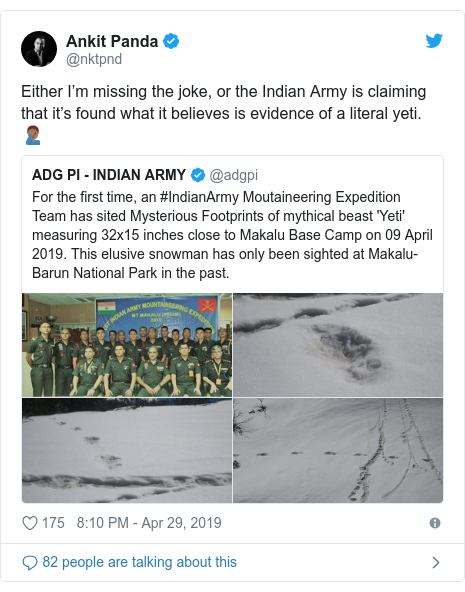 Twitter post by @nktpnd: Either I'm missing the joke, or the Indian Army is claiming that it's found what it believes is evidence of a literal yeti. 🤦🏾‍♂️