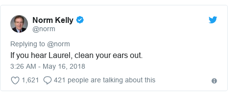 Twitter post by @norm: If you hear Laurel, clean your ears out.