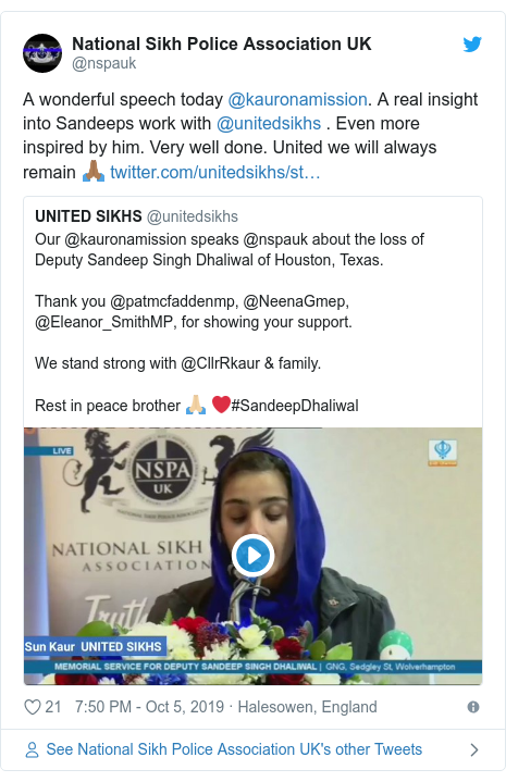 Twitter post by @nspauk: A wonderful speech today @kauronamission. A real insight into Sandeeps work with @unitedsikhs . Even more inspired by him. Very well done. United we will always remain 🙏🏾