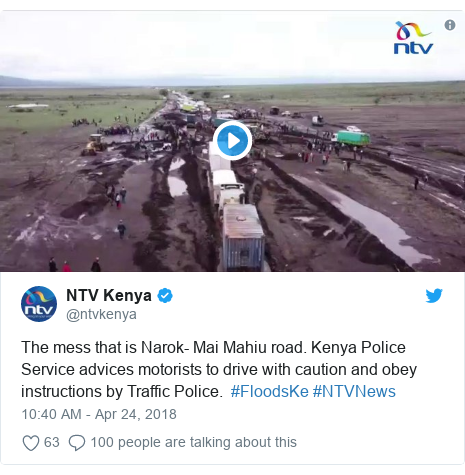Twitter post by @ntvkenya: The mess that is Narok- Mai Mahiu road. Kenya Police Service advices motorists to drive with caution and obey instructions by Traffic Police.  #FloodsKe #NTVNews