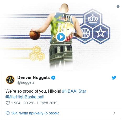 Twitter post by @nuggets: We're so proud of you, Nikola! #NBAAllStar #MileHighBasketball