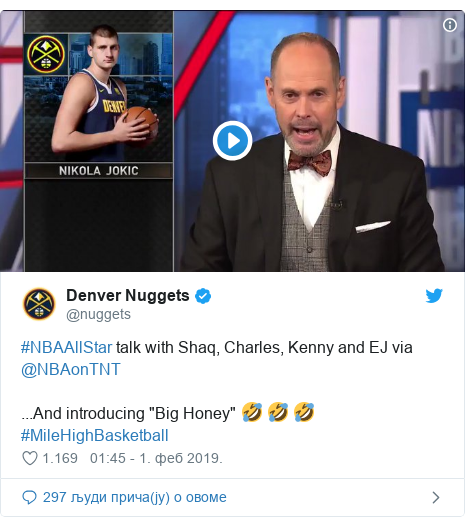 "Twitter post by @nuggets: #NBAAllStar talk with Shaq, Charles, Kenny and EJ via @NBAonTNT...And introducing ""Big Honey"" 🤣 🤣 🤣#MileHighBasketball"