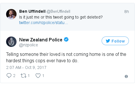 Twitter post by @nzpolice: Telling someone their loved is not coming home is one of the hardest things cops ever have to do.