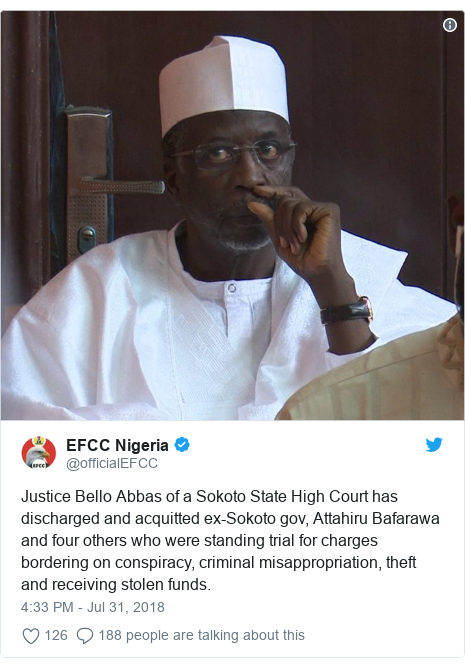 Twitter wallafa daga @officialEFCC: Justice Bello Abbas of a Sokoto State High Court has discharged and acquitted ex-Sokoto gov, Attahiru Bafarawa and four others who were standing trial for charges bordering on conspiracy, criminal misappropriation, theft and receiving stolen funds.