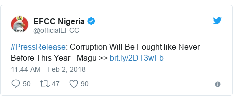 Twitter post by @officialEFCC: #PressRelease  Corruption Will Be Fought like Never Before This Year - Magu >>