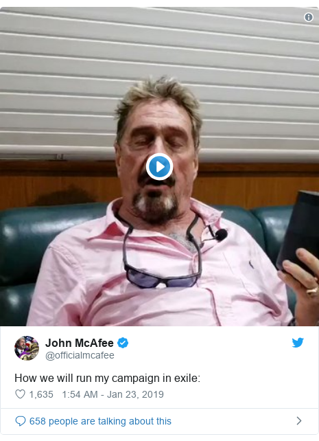 Twitter post by @officialmcafee: How we will run my campaign in exile
