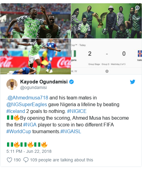 Twitter post by @ogundamisi: .@Ahmedmusa718 and his team mates in @NGSuperEagles gave Nigeria a lifeline by beating #Iceland 2 goals to nothing. #NIGICE 🇳🇬🔥By opening the scoring, Ahmed Musa has become the first #NGA player to score in two different FIFA #WorldCup tournaments.#NGAISL🇳🇬🔥🇳🇬🔥🇳🇬🔥