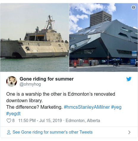Twitter post by @ohmyhog: One is a warship the other is Edmonton's renovated downtown library. The difference? Marketing. #hmcsStanleyAMilner #yeg #yegdt
