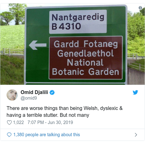 Neges Twitter gan @omid9: There are worse things than being Welsh, dyslexic & having a terrible stutter. But not many