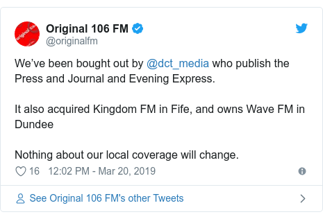 Twitter post by @originalfm: We've been bought out by @dct_media who publish the Press and Journal and Evening Express.It also acquired Kingdom FM in Fife, and owns Wave FM in DundeeNothing about our local coverage will change.