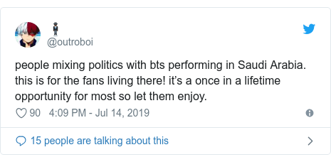 Twitter post by @outroboi: people mixing politics with bts performing in Saudi Arabia. this is for the fans living there! it's a once in a lifetime opportunity for most so let them enjoy.