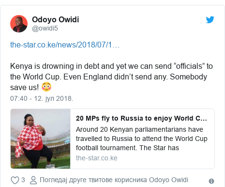 """Twitter post by @owidi5: Kenya is drowning in debt and yet we can send """"officials"""" to the World Cup. Even England didn't send any. Somebody save us! 😳"""