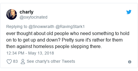 Twitter post by @oxytocinated: ever thought about old people who need something to hold on to to get up and down? Pretty sure it's rather for them then against homeless people slepping there.
