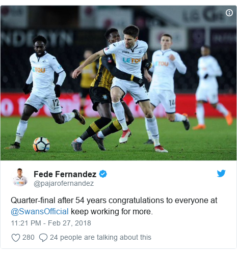 Twitter post by @pajarofernandez: Quarter-final after 54 years congratulations to everyone at @SwansOfficial keep working for more.