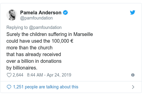 Twitter post by @pamfoundation: Surely the children suffering in Marseillecould have used the 100,000 €more than the church that has already received over a billion in donations by billionaires.